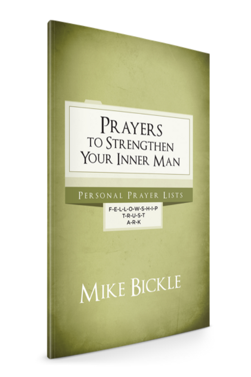 Prayers to Strengthen Your Inner Man - Books - Bickle, Mike - Forerunner Bookstore Online Store