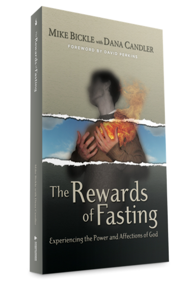 The Rewards of Fasting - Books - Bickle, Mike & Candler, D. - Forerunner Bookstore Online Store