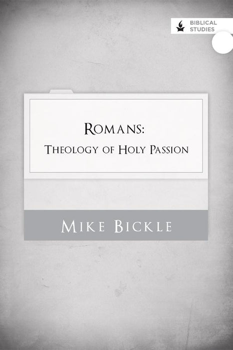 Romans: Theology of Holy Passion