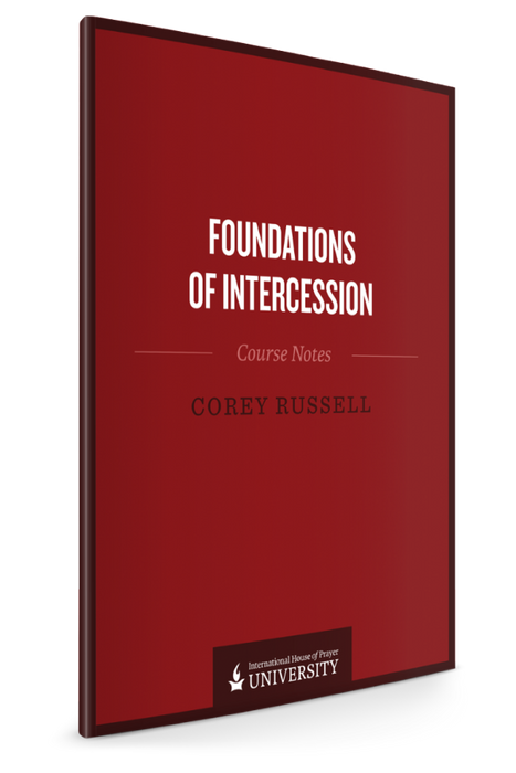 Foundations of Intercession (Course Notes) - Books - Russell, Corey - Forerunner Bookstore Online Store