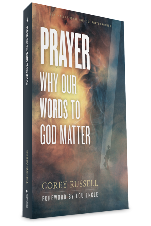 Prayer: Why Our Words to God Matter - Books - Russell, Corey - Forerunner Bookstore Online Store