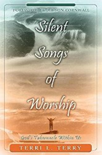 Silent Songs of Worship - Books - Terry, Terri - Forerunner Bookstore Online Store