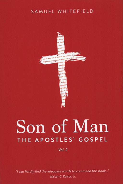 Son of Man: The Apostles' Gospel - Vol. 2