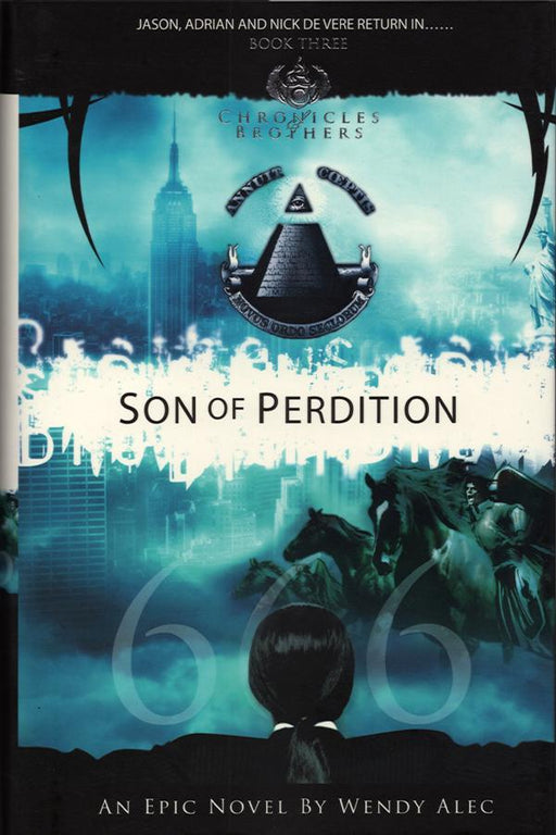 Son of Perdition (Chronicles of Brothers: Volume 3)