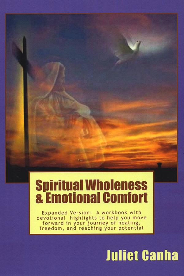 Spiritual Wholeness and Emotional Comfort