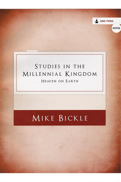 Studies in the Millennial Kingdom (Notes)