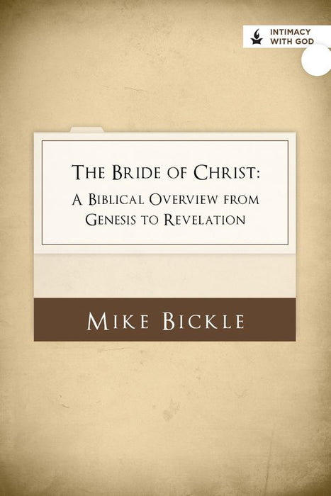 The Bride of Christ: A Biblical Overview from Genesis to Revelation