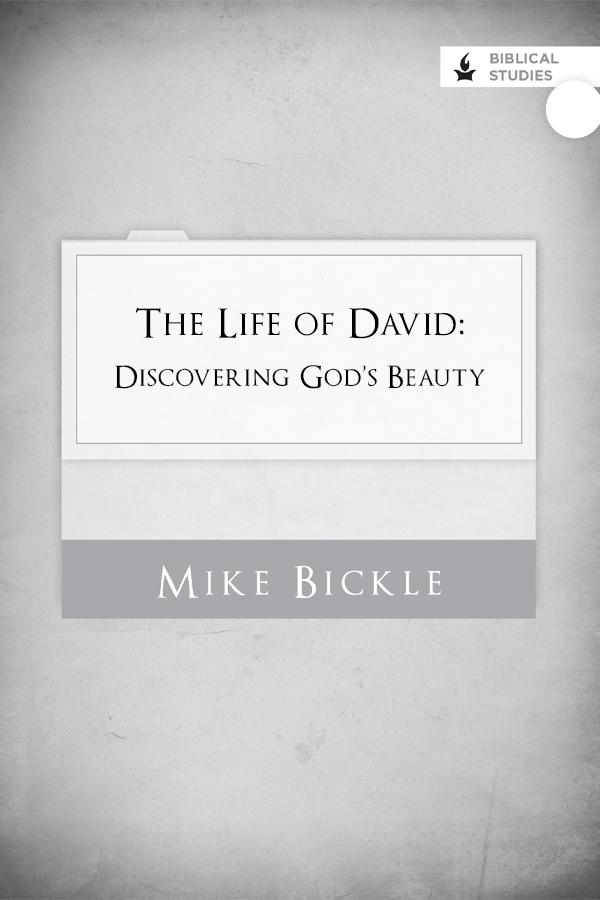 Life of David: Discovering God's Beauty