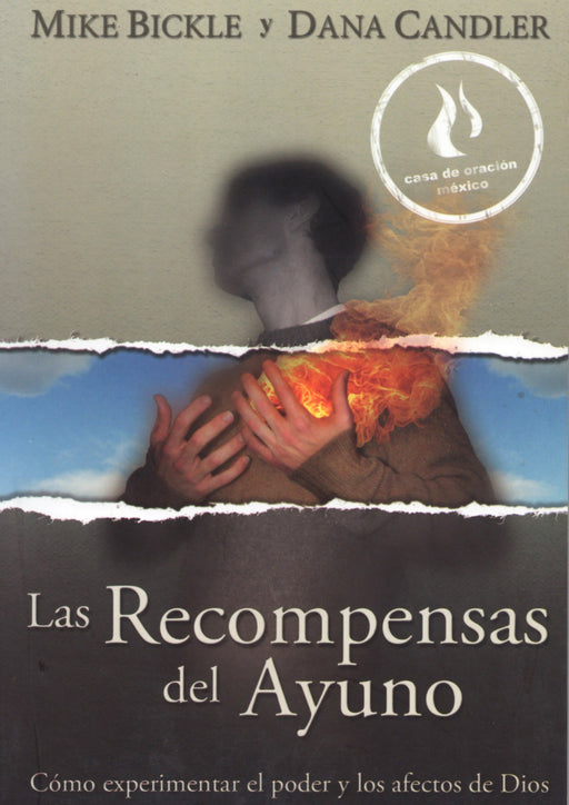 Las Recompensas del Ayuno (The Rewards of Fasting, Spanish)