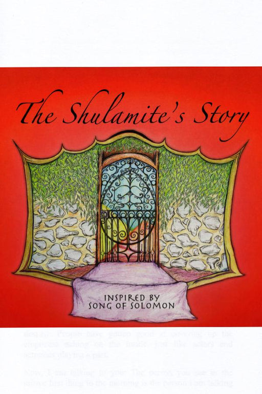 The Shulamite's Story
