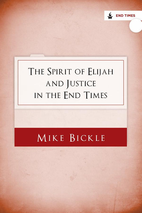 The Spirit of Elijah and Justice in the End Times