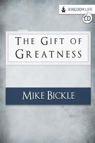 The Gift of Greatness - Media - Bickle, Mike - Forerunner Bookstore Online Store