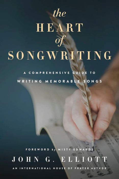 The Heart of Songwriting: A Comprehensive Guide to Writing Memorable Songs
