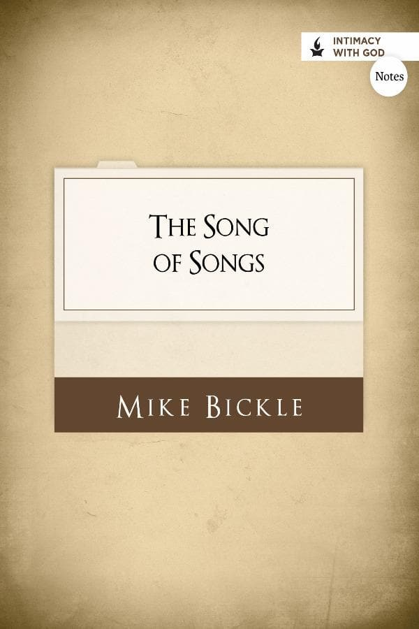 The Song of Songs (Notes)