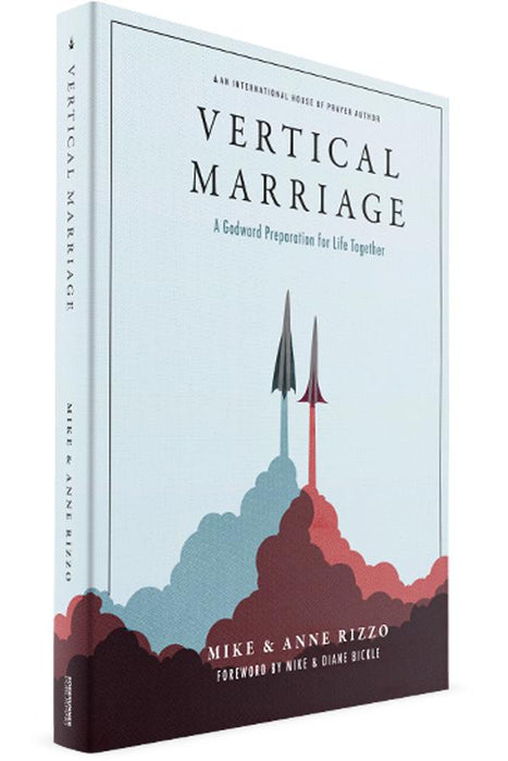 Vertical Marriage: A Godward Preparation for Life Together