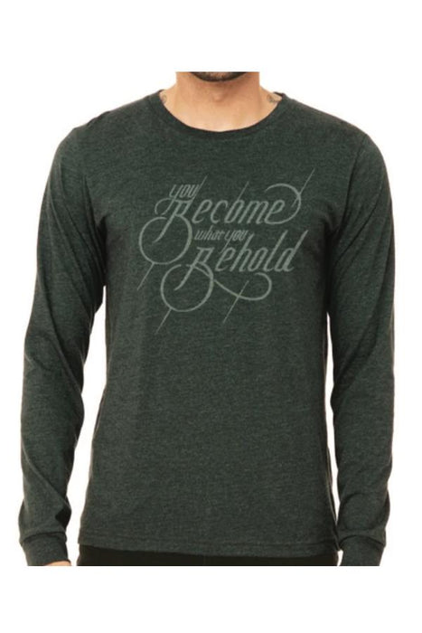 Become What You Behold Long Sleeve T-Shirt