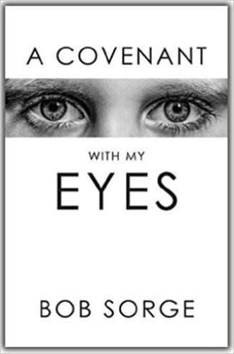A Covenant With My Eyes (Audio Book) - Books - Sorge, Bob - Forerunner Bookstore Online Store