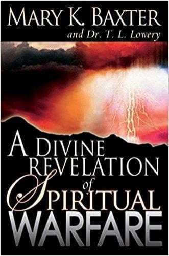 A Divine Revelation of Spiritual Warfare - Books - Baxter, Mary - Forerunner Bookstore Online Store