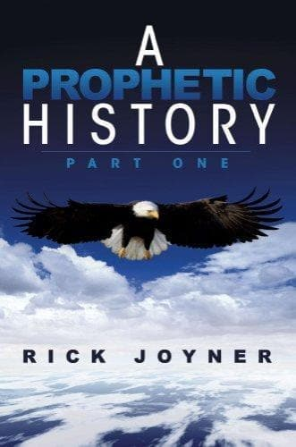 A Prophetic History, Part One - Books - Joyner, Rick - Forerunner Bookstore Online Store
