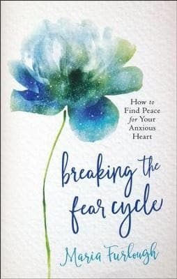 Breaking the Fear Cycle