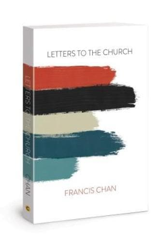 Letters To The Church - Books - Chan, Francis - Forerunner Bookstore Online Store