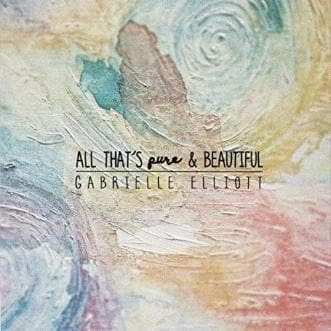 All That's Pure and Beautiful - Music - Elliott, Gabrielle - Forerunner Bookstore Online Store