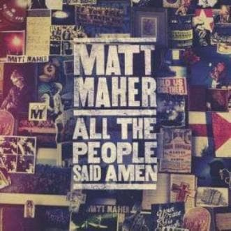 All The People Said Amen - Music - Maher, Matt - Forerunner Bookstore Online Store