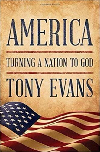 America: Turning a Nation to God - Books - Evans, Tony - Forerunner Bookstore Online Store