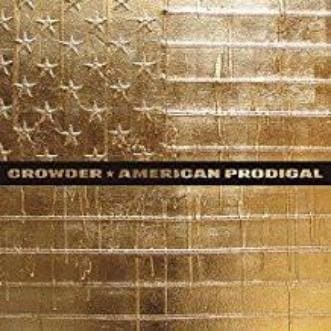 American Prodigal - Music - Crowder, David - Forerunner Bookstore Online Store