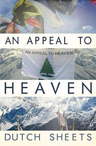 An Appeal To Heaven: What Would Happen If We Did It Again - Books - Sheets, Dutch - Forerunner Bookstore Online Store