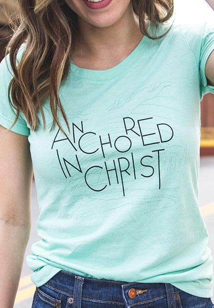 Anchored In Christ Women's T-Shirt - Merchandise: Clothing - Forerunner Bookstore - Forerunner Bookstore Online Store