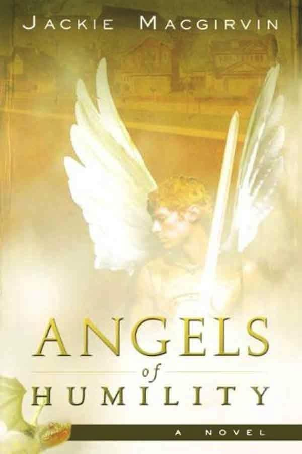 Angels of Humility - Books - Macgirvin, Jackie - Forerunner Bookstore Online Store