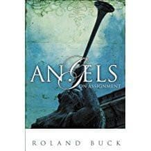 Angels on Assignment - Books - Buck, Roland - Forerunner Bookstore Online Store