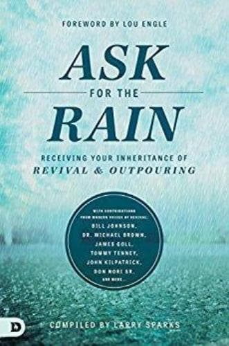 Ask For The Rain - Books - Sparks, Larry - Forerunner Bookstore Online Store