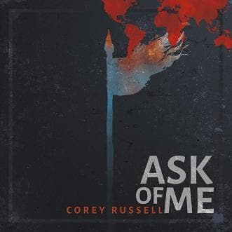 Ask of Me CD - Music - Russell, Corey - Forerunner Bookstore Online Store