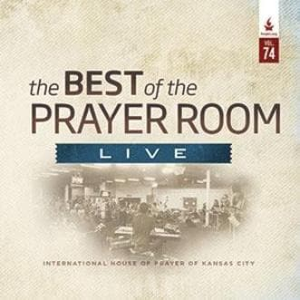 The Best of the Prayer Room Live: Volume 74 - Music - IHOPKC CD Limited Edition/Best of the Prayer Room - Forerunner Bookstore Online Store