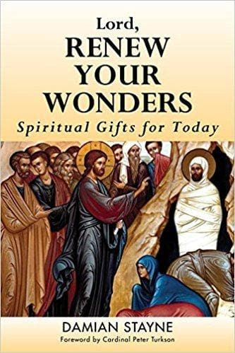 Lord, Renew Your Wonders - Books - Stayne, Damian - Forerunner Bookstore Online Store