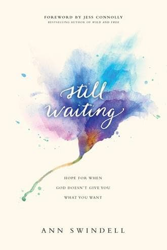 Still Waiting Hope for When God Doesn - Books - Swindell, Ann - Forerunner Bookstore Online Store