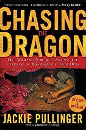 Chasing the Dragon - Books - Pullinger, Jackie - Forerunner Bookstore Online Store