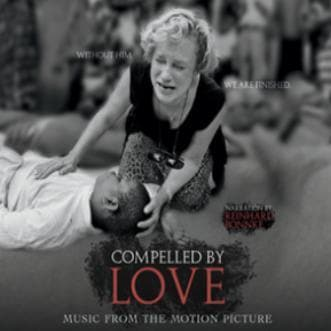 Compelled by Love CD Soundtrack - Music - Baker, Heidi - Forerunner Bookstore Online Store