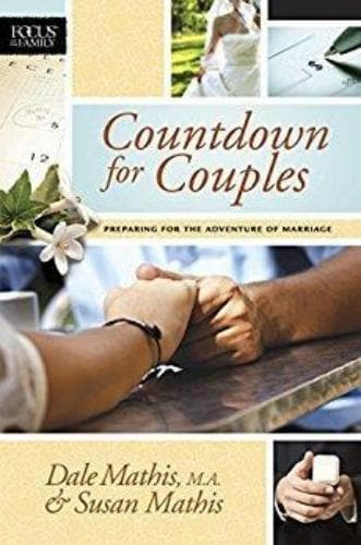 Countdown for Couples: Preparing for the Adventure of Marriage - Books - Mathis, Dale & Susan - Forerunner Bookstore Online Store