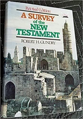A SURVEY OF THE NEW TESTAMENT-Revised Edition [Hardcover] Gundry, Robert H.