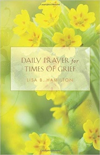 Daily Prayer for Times of Grief - Forerunner Bookstore