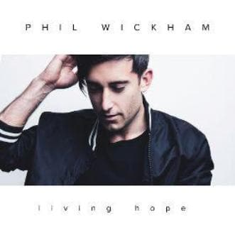 Living Hope - Music - Wickham, Phil - Forerunner Bookstore Online Store