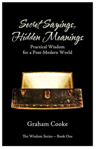 Secret Sayings Hidden Meanings - Books - Cooke, Graham - Forerunner Bookstore Online Store