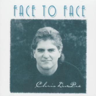 Face to Face - Music - Dupre, Chris - Forerunner Bookstore Online Store