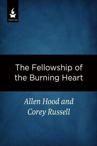 The Fellowship of the Burning Heart - Media - Hood, Allen - Forerunner Bookstore Online Store
