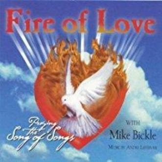 Fire of Love - Music - Bickle, Mike - Forerunner Bookstore Online Store