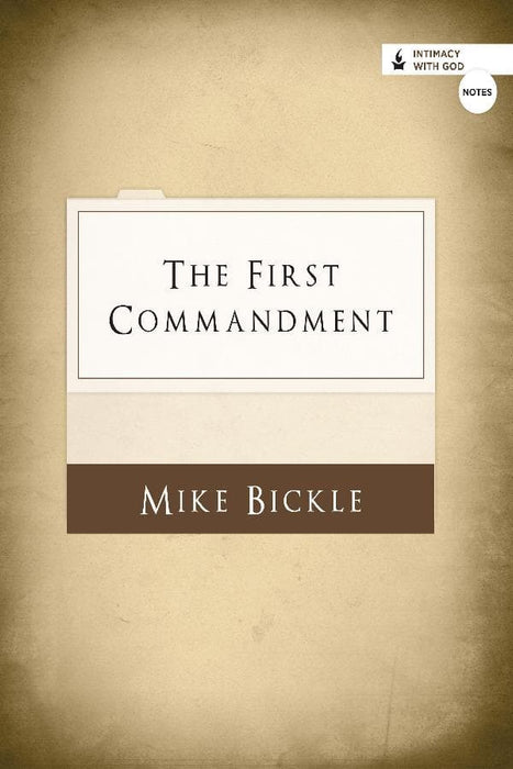 The First Commandment (Notes)