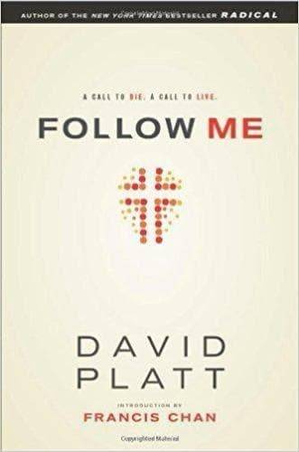 Follow Me: A Call to Die. A Call to Live - Books - Platt, David - Forerunner Bookstore Online Store